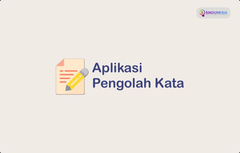 Aplikasi Pengolah Kata