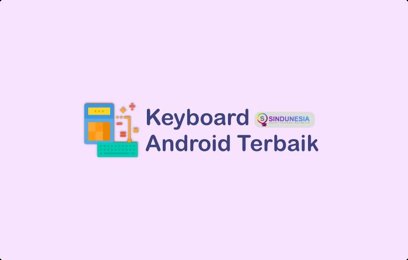 Keyboard Android terbaik