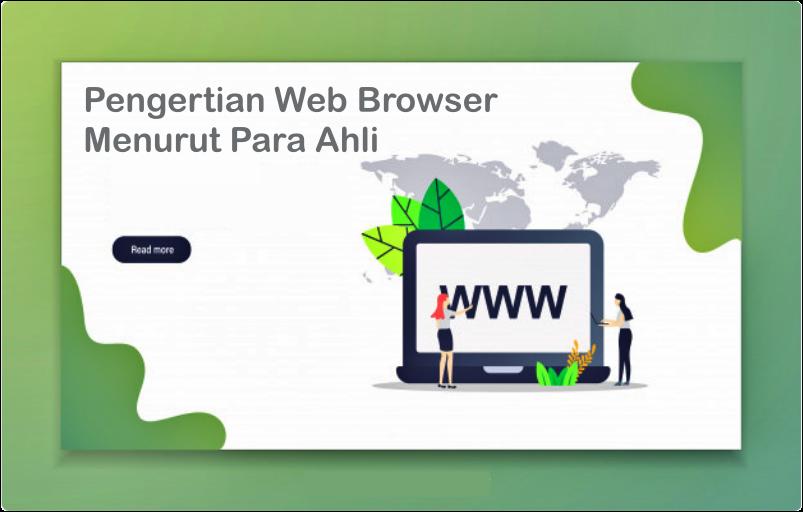 Pengertian Web Browser Menurut Para Ahli