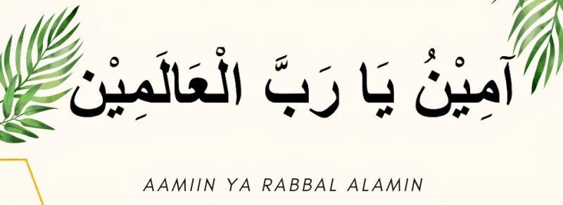 Bentuk Ucapan Ta'min Aamiin Ya Rabbal 'Aalamiin
