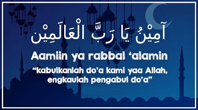 Penggunaan Kalimat Aamiin atau Aamiin Ya Rabbal 'Aalamiin