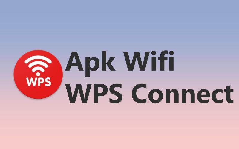 Aplikasi Bobol Wifi WPS Connect